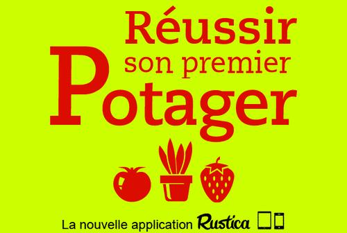 Application Rustica : réussir son premier potager