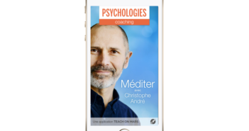 mobile learning app, Méditer avec Christophe André, Psychologies Magazine