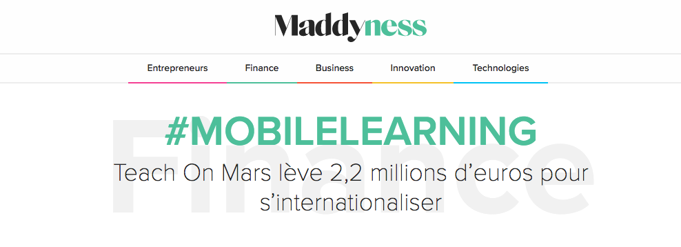 Article Maddyness. Teach on Mars lève des fonds : 2,2 millions d'euros pour s'internationaliser