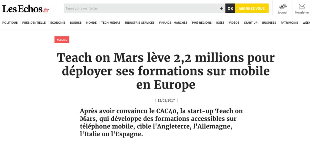 Article Les Echos.fr. Teach on Mars lève des fonds : 2,2 millions d'euros pour déployer ses formations sur mobile en Europe