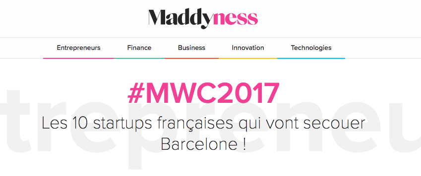 Mobile World Congress Barcelone 2017 - Les 10 startups françaises qui vont secouer Barcelone