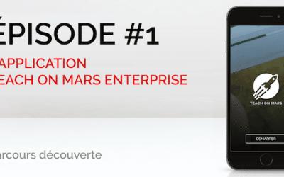 Le parcours découverte Teach on Mars : Découvrez la solution en 5 vidéos !