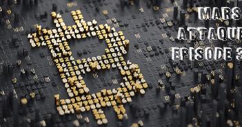 Illustration Mars Attaque 3 Les Bitcoins